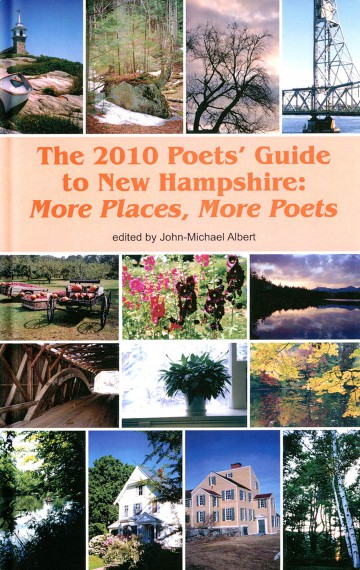 The 2010 Poets' Guide to New Hampshire
