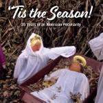 'Tis the Season: the sacred & the profane